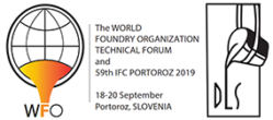 The WORLD FOUNDRY ORGANIZATION TECHNICAL FORUM and 59th IFC PORTOROZ 2019